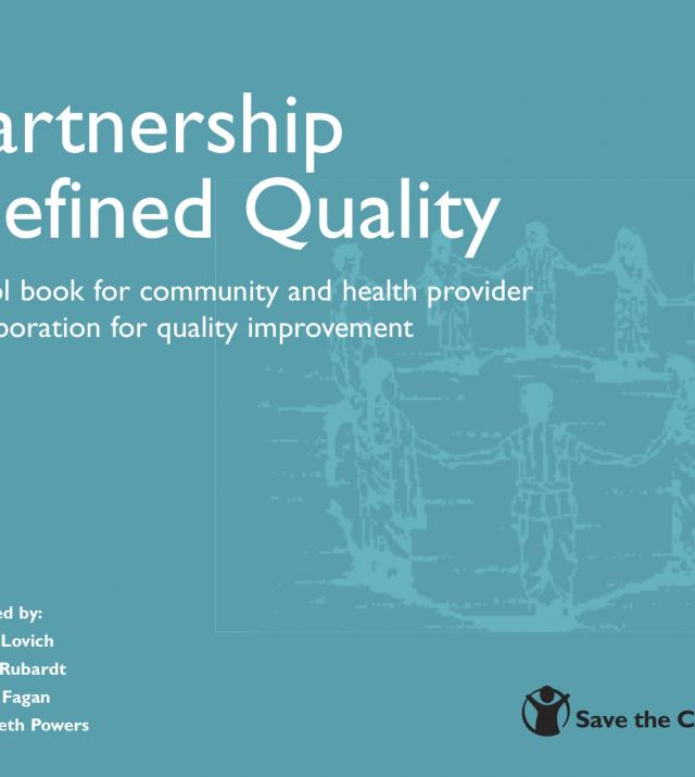 Partnership Defined Quality : a tool book for community and health provider collaboration for quality improvement