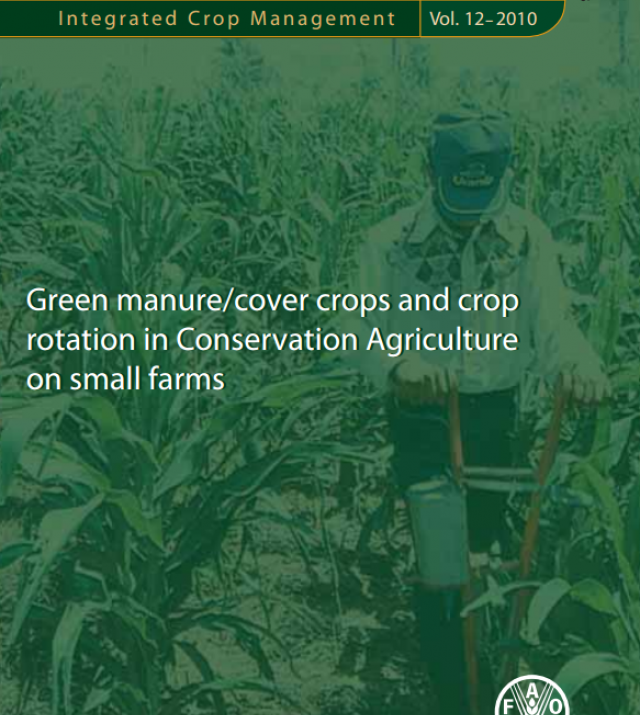 Download Resource: Green Manure/Cover Crops and Crop Rotation in Conservation Agriculture on Small Farms